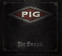 New PIG Album The Gospel on VINYL