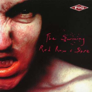 The Swining / Red Raw & Sore
