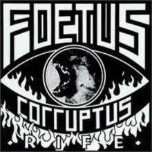 Foetus Corruptus